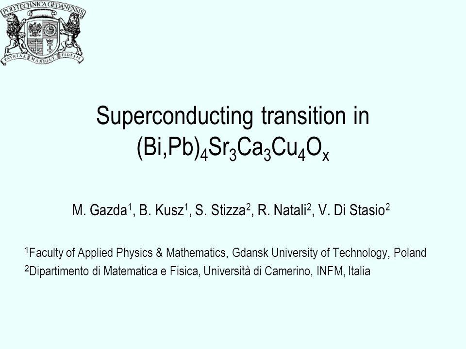 Superconducting transition in (Bi,Pb) 4 Sr 3 Ca 3 Cu 4 O x M.