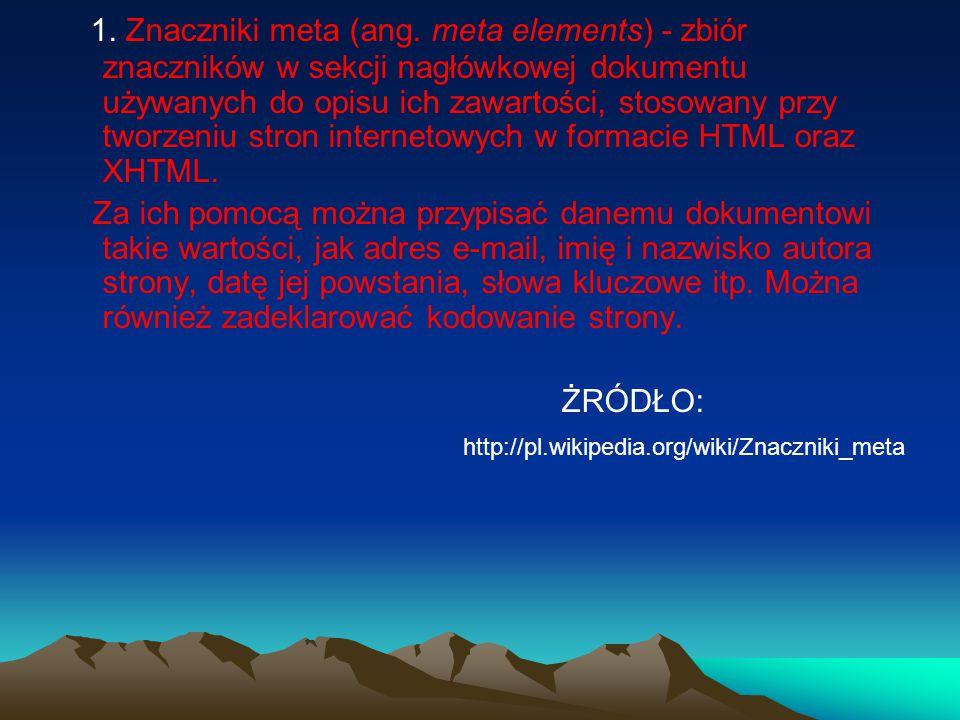 2.Meta tags naszej strony WWW META TAG - czym jest i do czego służy.