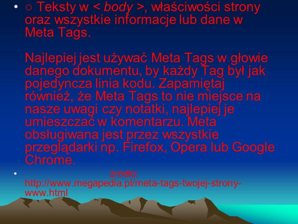 4.Jak jest w przypadku Meta Tags HTML.
