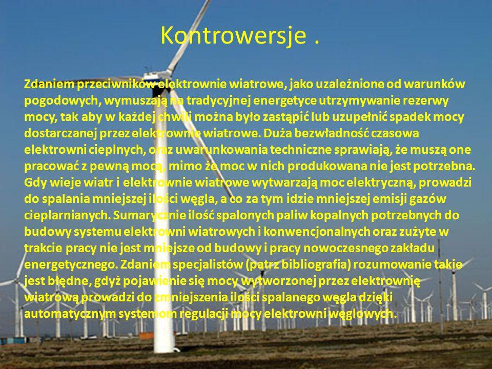 Kontrowersje. Zdaniem przeciwników elektrownie wiatrowe, jako uzależnione od warunków pogodowych, wymuszają na tradycyjnej energetyce utrzymywanie rez
