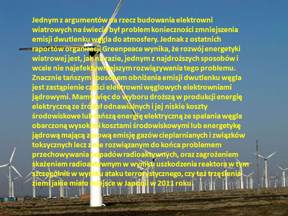 Jednym z argumentów na rzecz budowania elektrowni wiatrowych na świecie był problem konieczności zmniejszenia emisji dwutlenku węgla do atmosfery. Jed