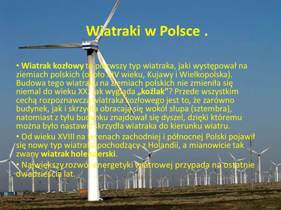Wiatrak kozłowy to pierwszy typ wiatraka, jaki występował na ziemiach polskich (około XIV wieku, Kujawy i Wielkopolska). Budowa tego wiatraku na ziemi