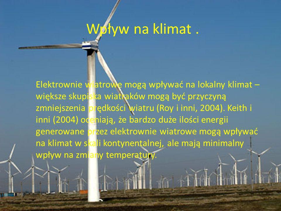 Wpływ na klimat. Elektrownie wiatrowe mogą wpływać na lokalny klimat – większe skupiska wiatraków mogą być przyczyną zmniejszenia prędkości wiatru (Ro