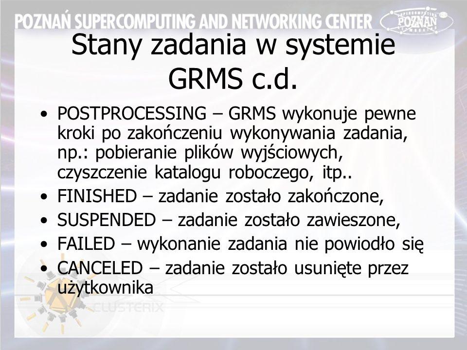 Stany zadania w systemie GRMS c.d.