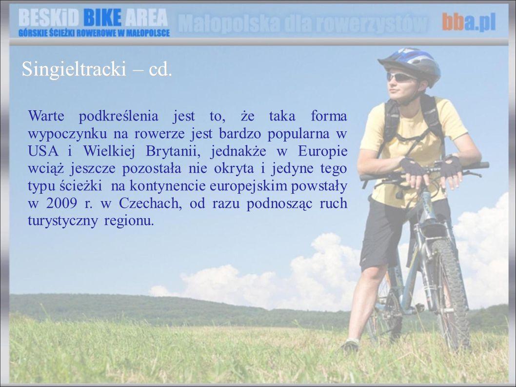 Warte podkreślenia jest to, że taka forma wypoczynku na rowerze jest bardzo popularna w USA i Wielkiej Brytanii, jednakże w Europie wciąż jeszcze pozo