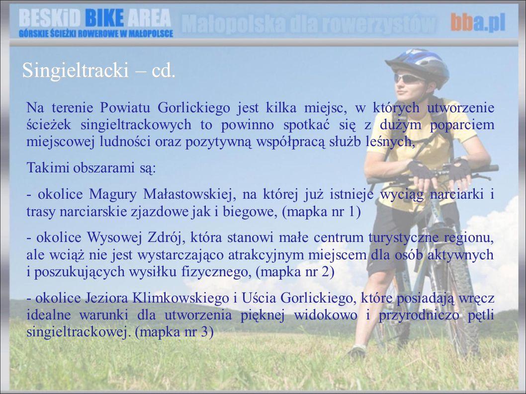 Na terenie Powiatu Gorlickiego jest kilka miejsc, w których utworzenie ścieżek singieltrackowych to powinno spotkać się z dużym poparciem miejscowej l