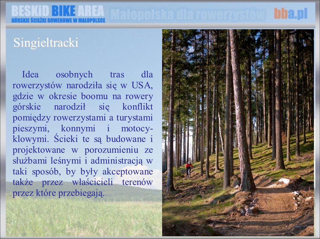 Idea osobnych tras dla rowerzystów narodziła się w USA, gdzie w okresie boomu na rowery górskie narodził się konflikt pomiędzy rowerzystami a turystam