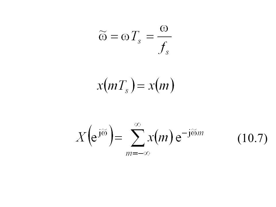 Porównanie DTFT oraz DFT DFT DTFT (10.10) (10.11)