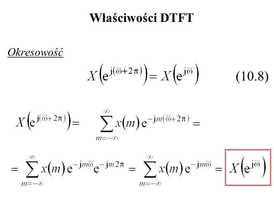 Właściwości DTFT Okresowość (10.8)
