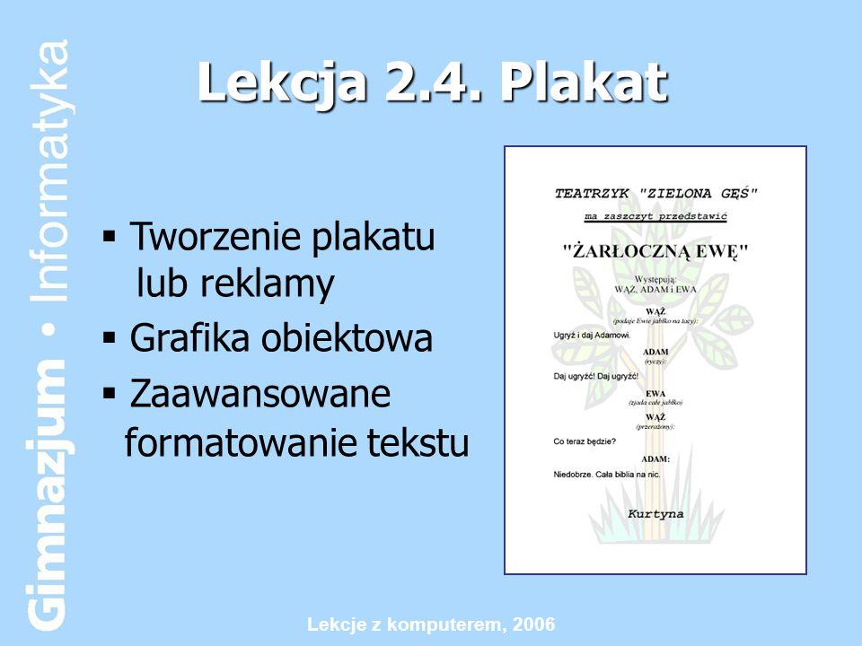 Lekcje z komputerem, 2006 Lekcja 2.4.