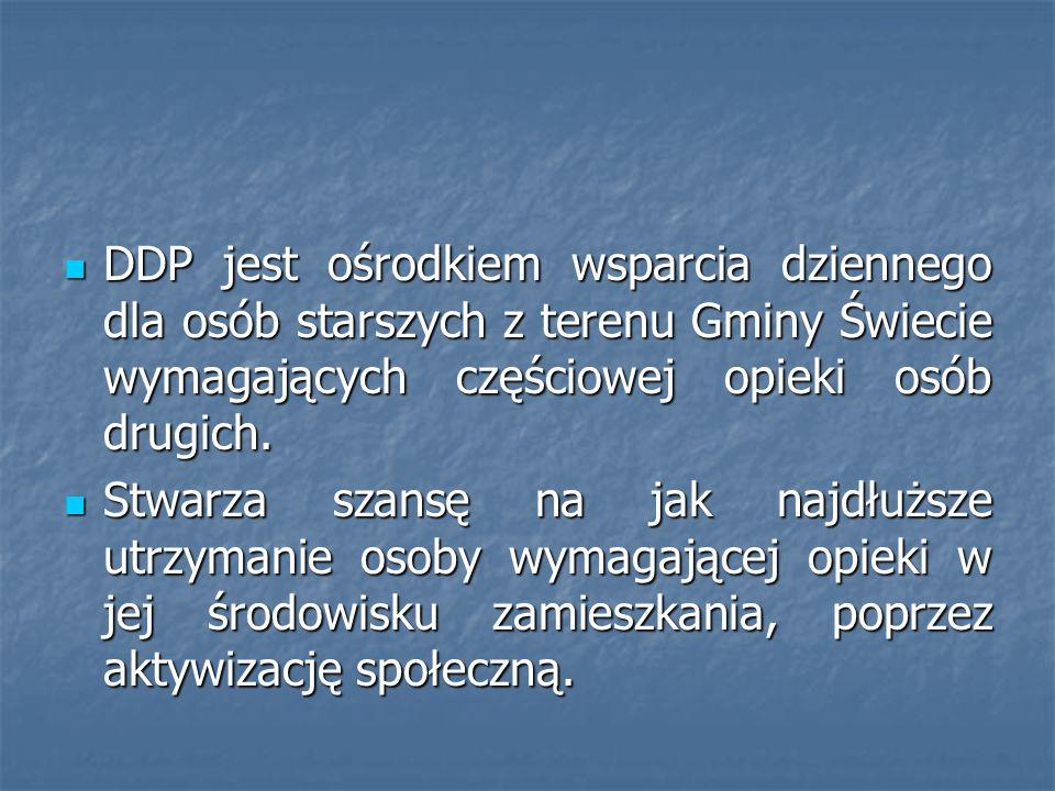 DDP jest ośrodkiem wsparcia dziennego dla osób starszych z terenu Gminy Świecie wymagających częściowej opieki osób drugich. DDP jest ośrodkiem wsparc