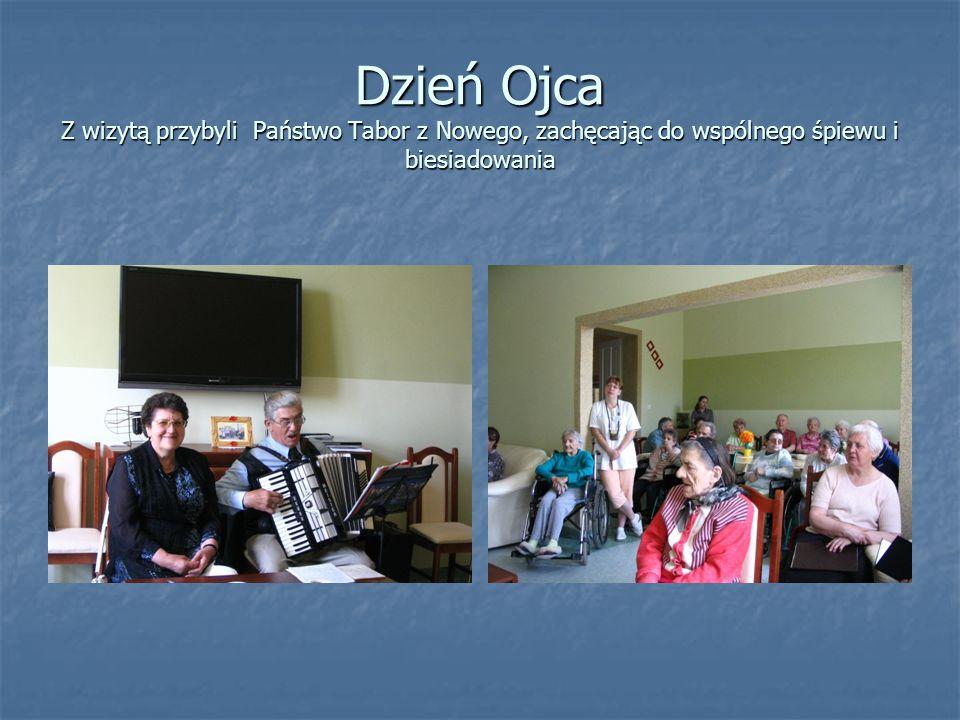 Dzień Ojca Z wizytą przybyli Państwo Tabor z Nowego, zachęcając do wspólnego śpiewu i biesiadowania