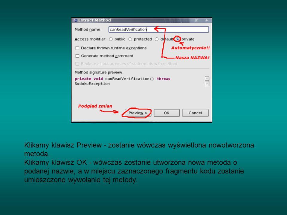 Klikamy klawisz Preview - zostanie wówczas wyświetlona nowotworzona metoda.