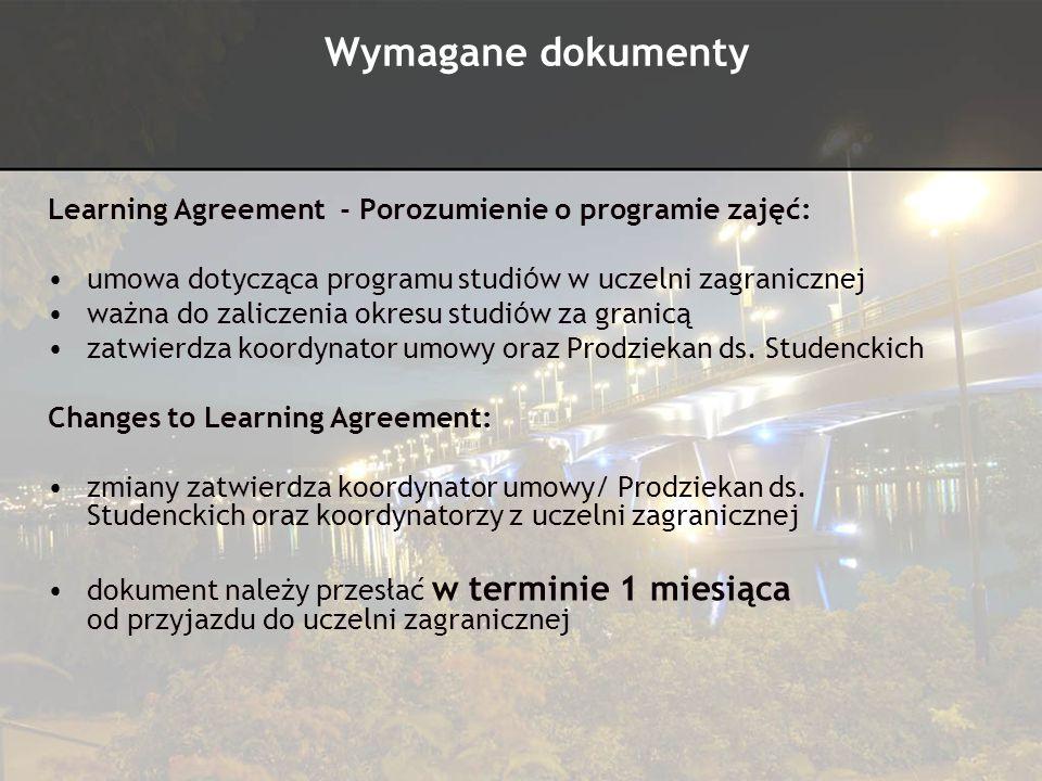 Learning Agreement - Porozumienie o programie zajęć: umowa dotycząca programu studi ó w w uczelni zagranicznej ważna do zaliczenia okresu studi ó w za