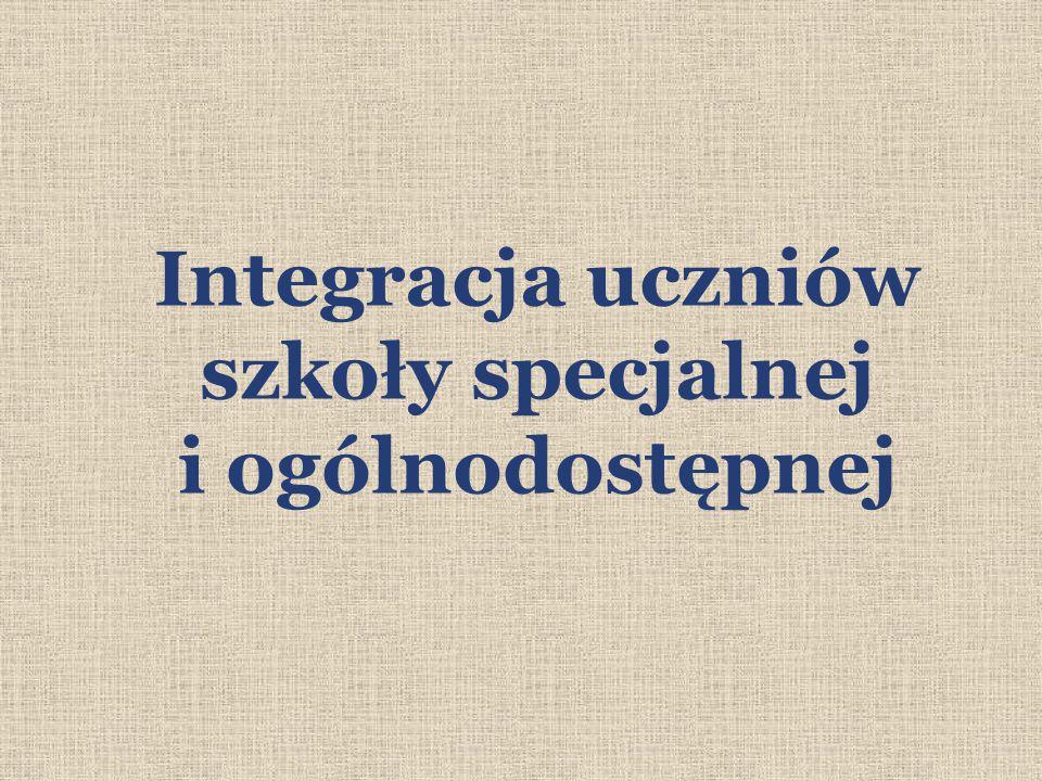Integracja uczniów szkoły specjalnej i ogólnodostępnej