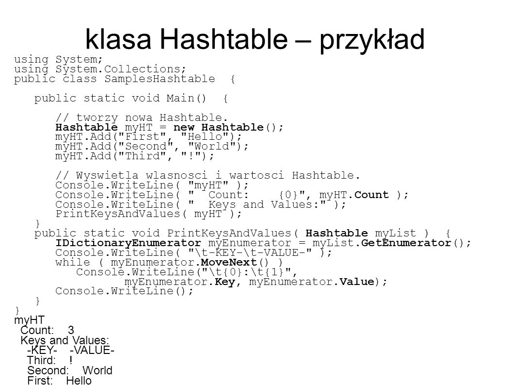klasa File ● System.Object – System.IO.File ● public sealed class File ● Metody: – public static FileStream Create(string path); – public static FileStream Create(string path, int bufferSize); – public static void Delete(string path); – public static bool Exists(string path); – public static FileStream Open(string path, FileMode mode); – public static FileStream Open(string path, FileMode mode, FileAccess access); – public static FileAttributes GetAttributes(string path); – public static DateTime GetCreationTime(string path); – public static void SetAttributes(string path, FileAttributes fileAttributes); – public static void SetCreationTime(string path, DateTime creationTime);