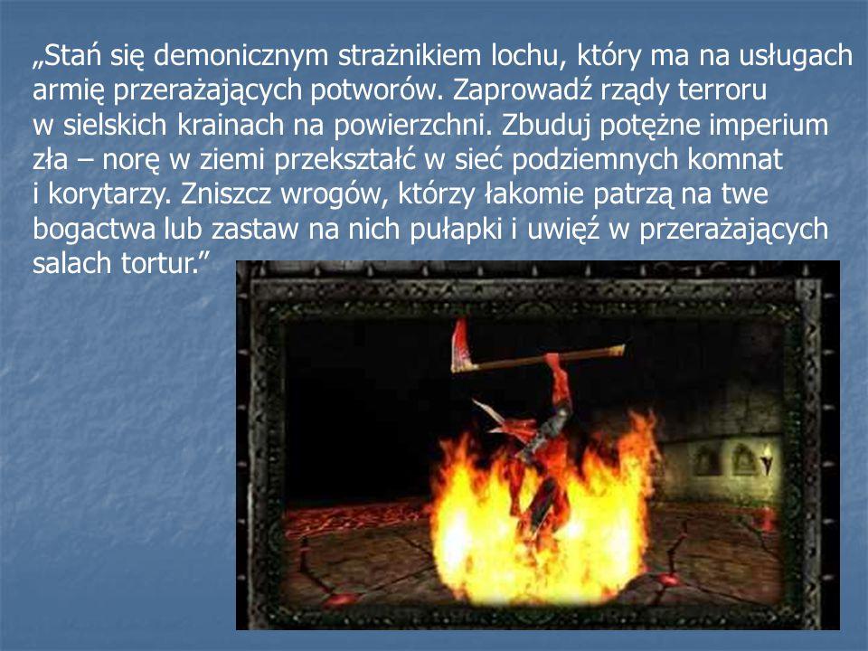 """""""Stań się demonicznym strażnikiem lochu, który ma na usługach armię przerażających potworów. Zaprowadź rządy terroru w sielskich krainach na powierzch"""