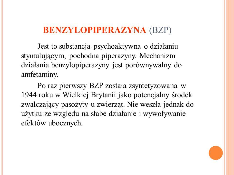 BENZYLOPIPERAZYNA (BZP) Jest to substancja psychoaktywna o działaniu stymulującym, pochodna piperazyny. Mechanizm działania benzylopiperazyny jest por