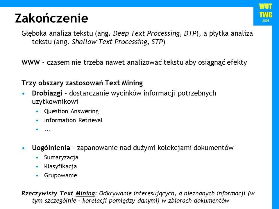 WUT TWG 2006 Zakończenie Głęboka analiza tekstu (ang.