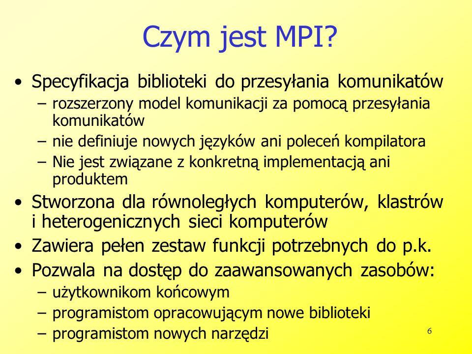 7 Dlaczego używać MPI.