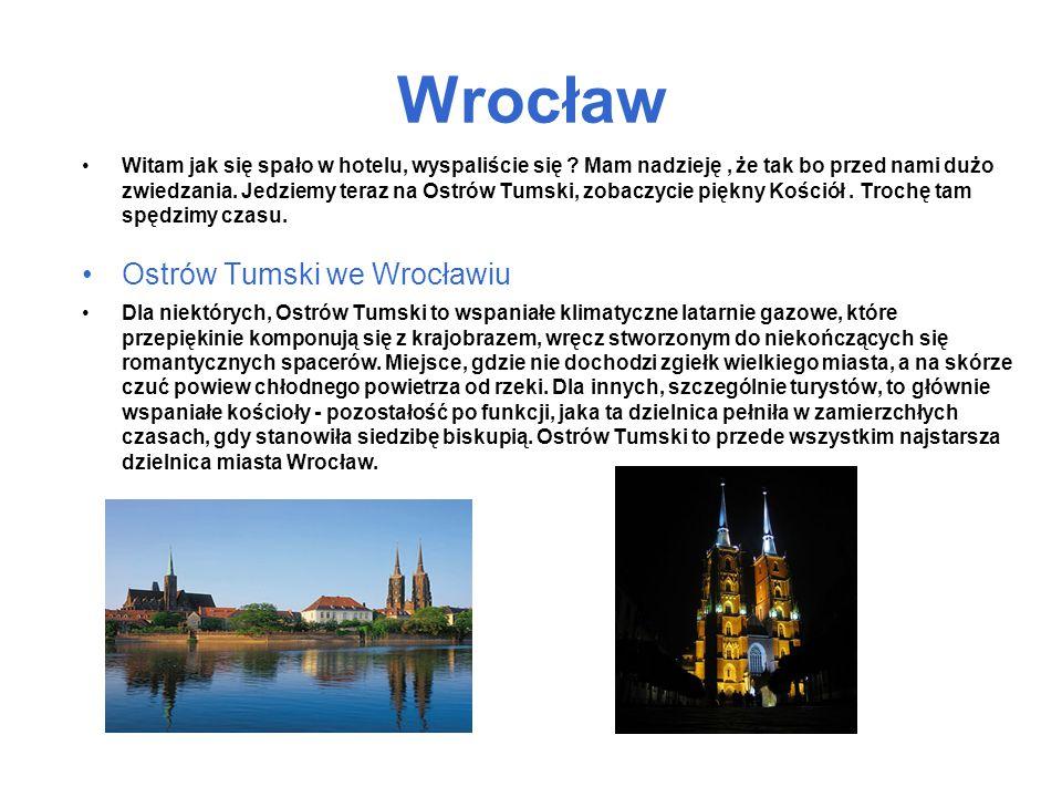 Wrocław Witam jak się spało w hotelu, wyspaliście się .