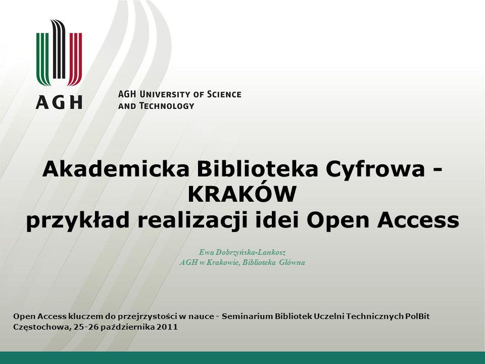 Open Access Swobodne i niczym nieograniczone udostępnianie publikacji naukowych poprzez Internet
