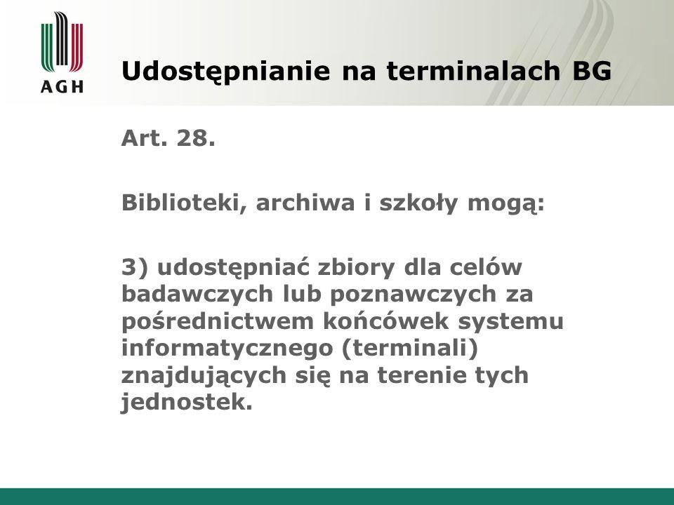 Udostępnianie na terminalach BG Art. 28.