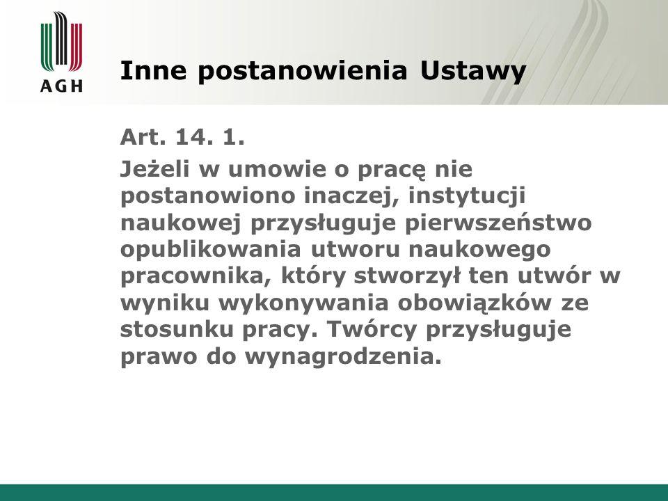 Inne postanowienia Ustawy Art. 14. 1.