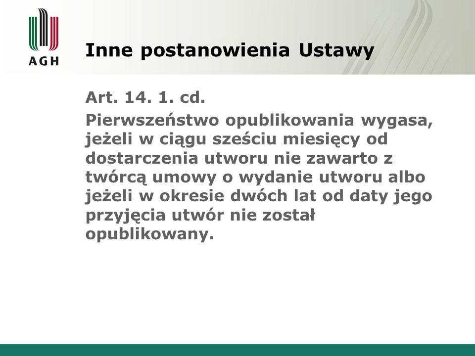 Inne postanowienia Ustawy Art. 14. 1. cd.