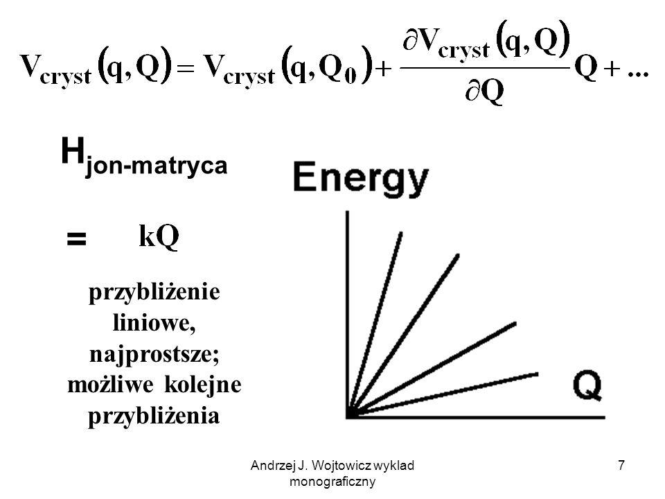 Andrzej J. Wojtowicz wyklad monograficzny 8 H matryca oscylator harmoniczny