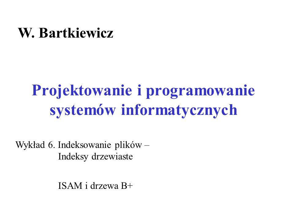 Drzewa B+ – Usuwanie wpisów – likwidacja stron Usuwamy klucz: 48 Scalamy dwie strony sąsiednie Przenosimy w dół wpis i usuwamy stronę