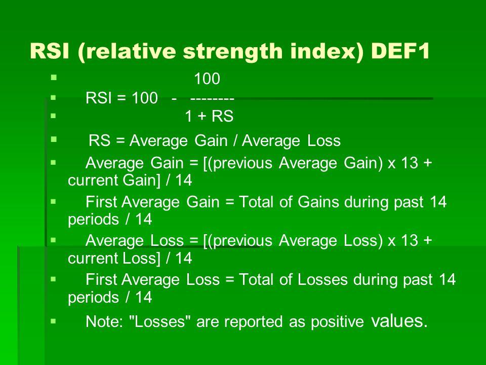 RSI (relative strength index) DEF2   100   RSI = 100 - --------   1 + RS   średnia wartość wzrostu cen zamknięcia z n ostatnich sesji RS = ------------------------------------------------------------------- średnia wartość spadku cen zamknięcia z n ostatnich sesji Licznik jest sumą wszystkich wzrostów w ujęciu walutowym lub punktowym, podzieloną przez n Mianownik jest sumą wszystkich spadków w ujęciu walutowym lub punktowym, podzieloną przez n Najczęściej n=14 Im krótszy okres (mniejsze n) tym oscylator jest bardziej czuły na zmiany ceny