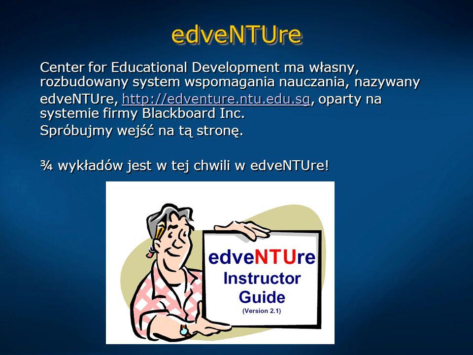 edveNTUreedveNTUre Center for Educational Development ma własny, rozbudowany system wspomagania nauczania, nazywany edveNTUre, http://edventure.ntu.edu.sg, oparty na systemie firmy Blackboard Inc.