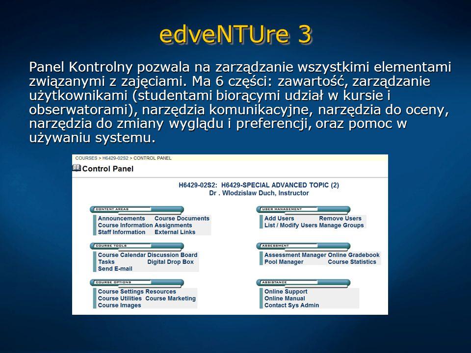 edveNTUre 3 Panel Kontrolny pozwala na zarządzanie wszystkimi elementami związanymi z zajęciami.