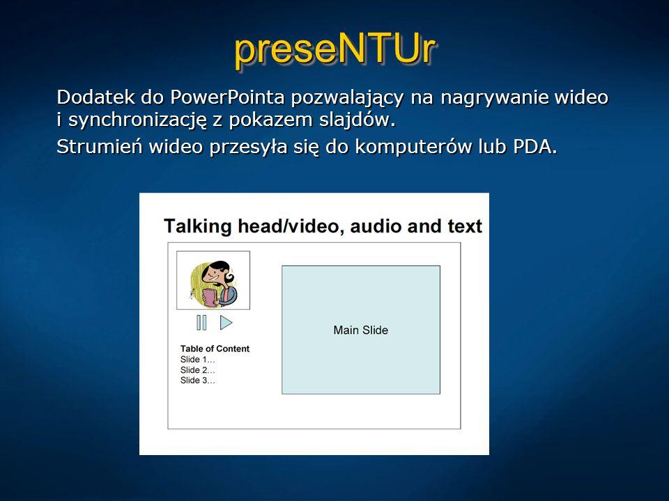 preseNTUrpreseNTUr Dodatek do PowerPointa pozwalający na nagrywanie wideo i synchronizację z pokazem slajdów.