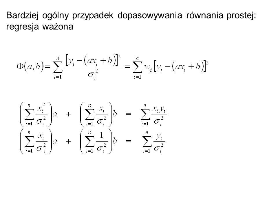Linearyzacja Mamy dopasować funkcję nieliniową y=f(x,y;a.b) Przekształcamy funkcję do takiej postaci aby uzyskać postać zlinearyzowaną  =  +  Gdzie  jest nową zmienną zależną,  nową zmienną objaśniającą a a i b są nowymi parametrami, przy czym ogólnie  =  (x,y),  =  (x,y),  =  (a,b),  =  (a,b)