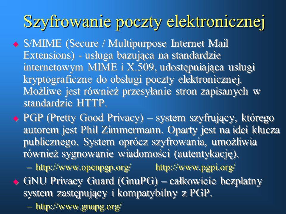 Szyfrowanie poczty elektronicznej  S/MIME (Secure / Multipurpose Internet Mail Extensions) - usługa bazująca na standardzie internetowym MIME i X.509