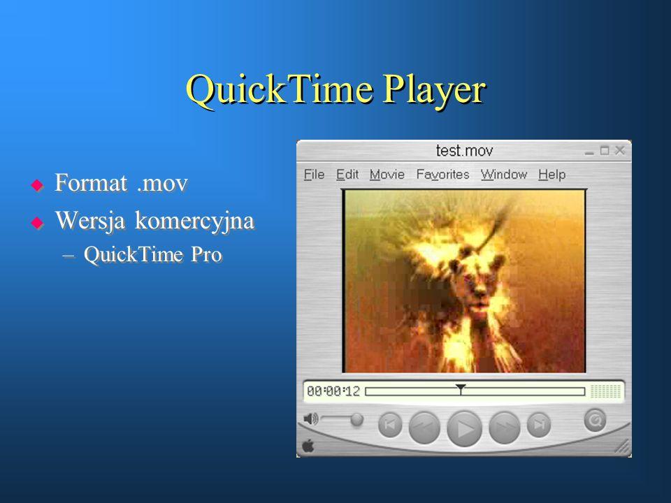 QuickTime Player  Format.mov  Wersja komercyjna –QuickTime Pro  Format.mov  Wersja komercyjna –QuickTime Pro
