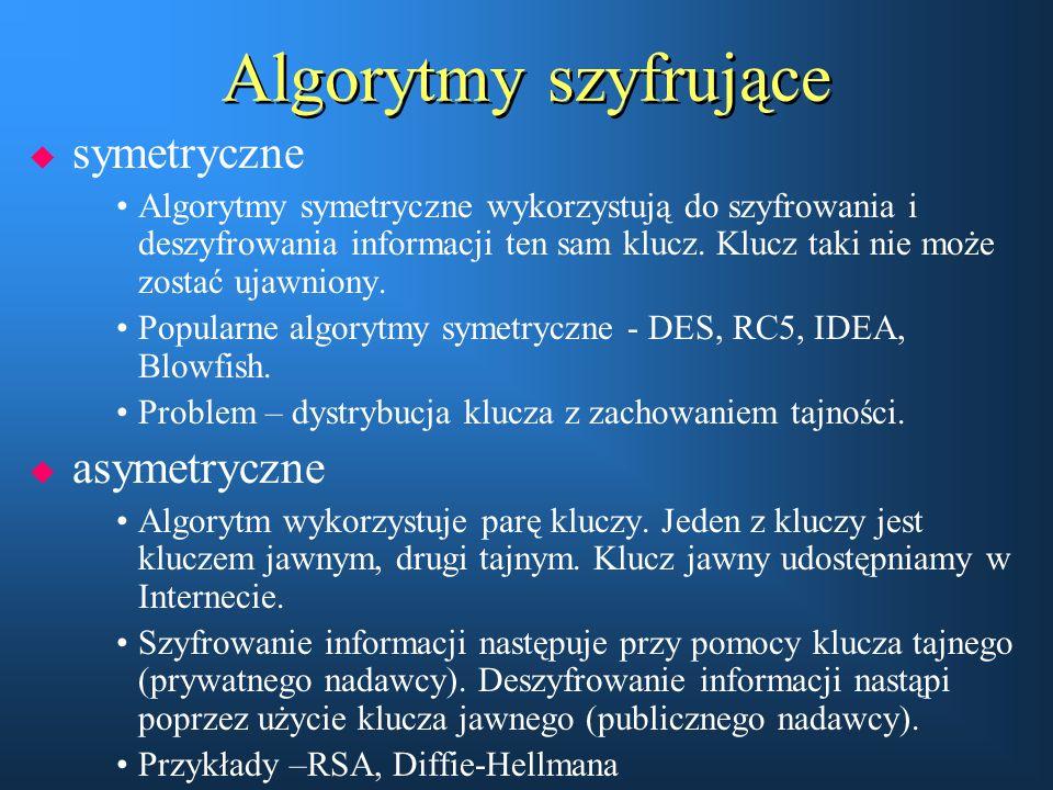 Algorytmy szyfrujące  symetryczne Algorytmy symetryczne wykorzystują do szyfrowania i deszyfrowania informacji ten sam klucz. Klucz taki nie może zos
