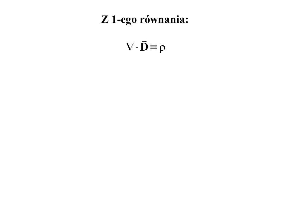 Z 1-ego równania: