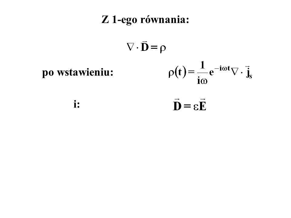 i: Z 1-ego równania: po wstawieniu: