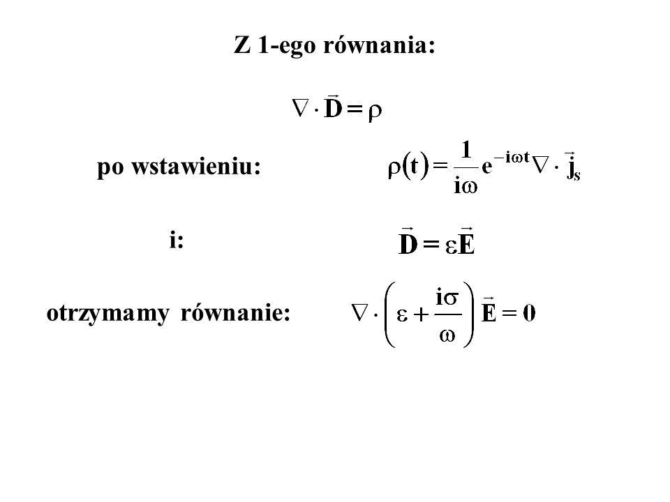 i: Z 1-ego równania: po wstawieniu: otrzymamy równanie: