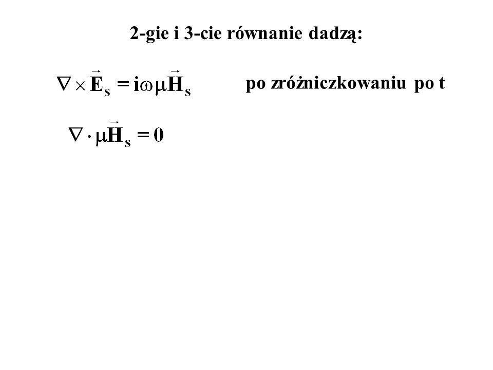 2-gie i 3-cie równanie dadzą: po zróżniczkowaniu po t