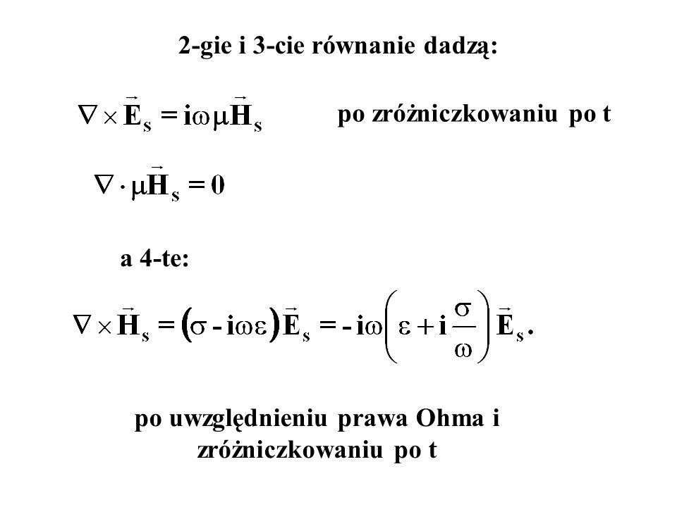 2-gie i 3-cie równanie dadzą: po zróżniczkowaniu po t a 4-te: po uwzględnieniu prawa Ohma i zróżniczkowaniu po t