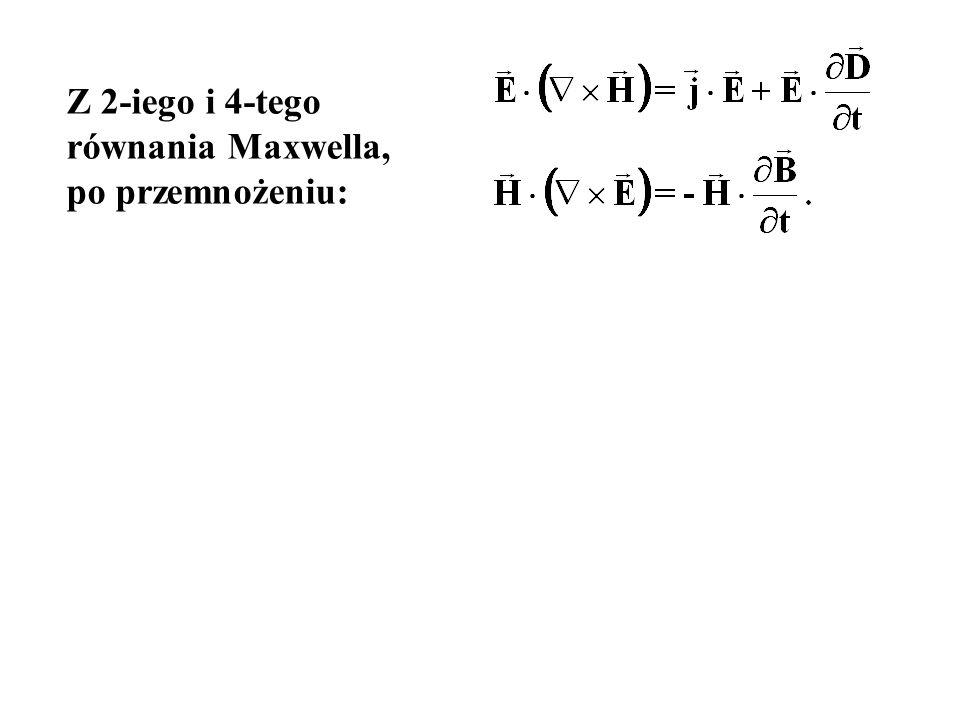 Z 2-iego i 4-tego równania Maxwella, po przemnożeniu:
