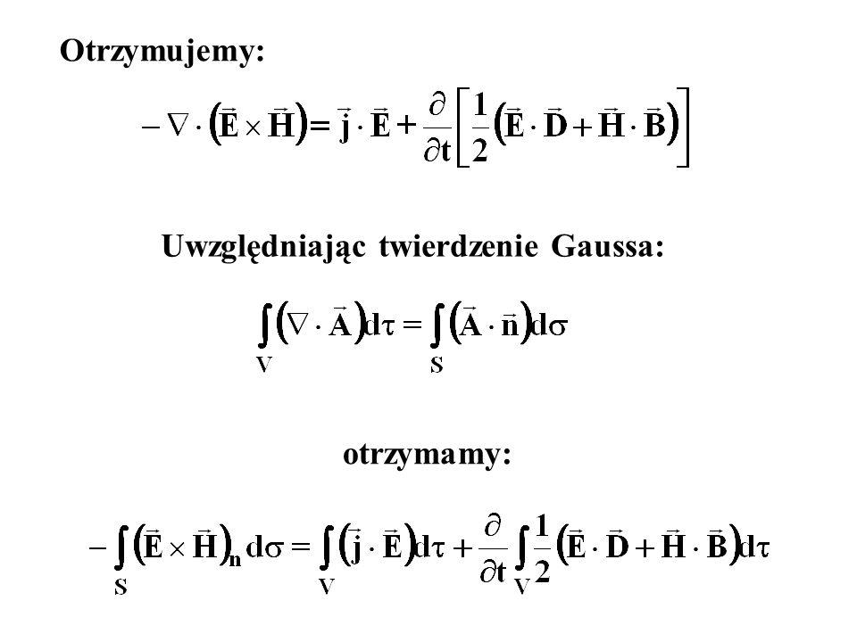 Otrzymujemy: Uwzględniając twierdzenie Gaussa: otrzymamy: