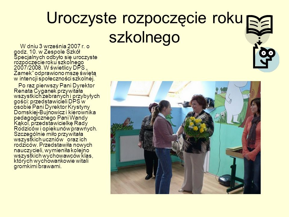 Uroczyste rozpoczęcie roku szkolnego W dniu 3 września 2007 r.
