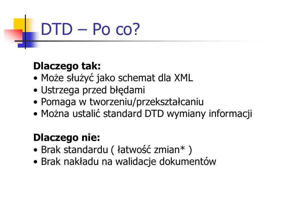 DTD – Po co.