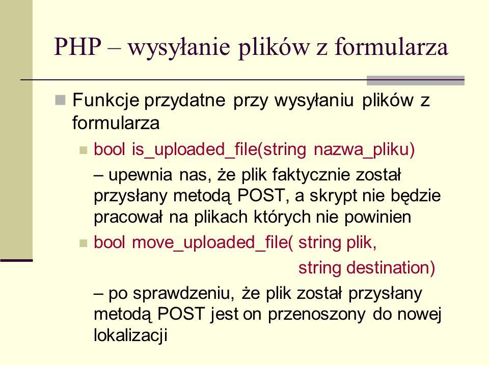 PHP – wysyłanie plików z formularza Wysyłanie wielu plików Przykład: pliki.php