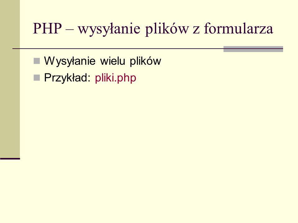 PHP – funkcje do obsługi tablic int sizeof(mixed zmienna) alias do funkcji count() mixed pos(array tablica) alias do funkcji current() array range(mixed dolny, mixed górny) tworzy tablicę elementów od dolny do górny włącznie jeśli górny<dolny, to sekwencja będzie do górnego do dolnego (p)